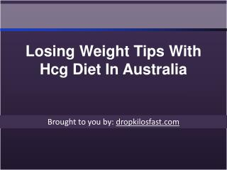 Losing Weight Tips With Hcg Diet In Australia