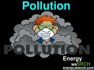 About Air Pollution and water Pollution