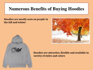 Numerous Benefits of Buying Hoodies