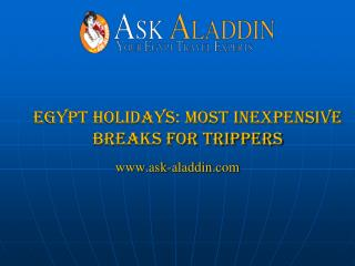 Egypt Holidays: Most Inexpensive Breaks for Trippers
