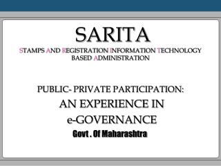 SARITA S TAMPS  A ND  R EGISTRATION  I NFORMATION  T ECHNOLOGY BASED  A DMINISTRATION