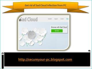 How to remove Sad Cloud