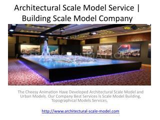Architectural Scale Model Service | Building Scale Model Com