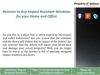 Impact Resistant Windows for your Home and Office