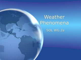 Weather Phenomena