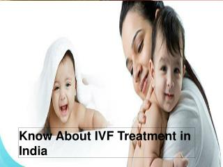 Know About IVF Treatment in India