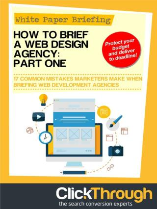 How to brief a Web Design Agency: Part 1