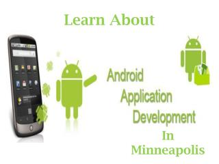 Learn More About Android Development Company in Minneapolis