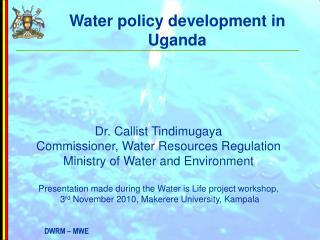 Water policy development in Uganda