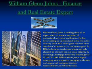 William Glenn Johns - Finance and Real Estate Expert