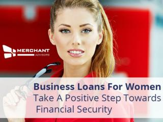 Women Business Loans from Merchant Advisors