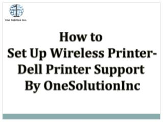 How to SetUp Wireless Printer- Dell Printer Support