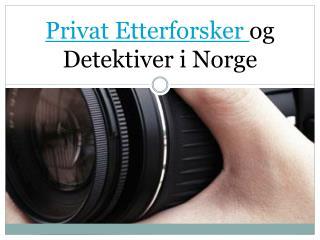 Privat Etterforsker og Detektiver i Norge