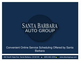 Convenient Online Service Scheduling Offered by Santa Barbar