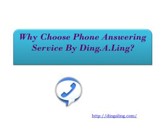 Why Choose Phone Answering Service By Ding.A.Ling?