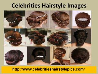 Hairstyle of Celebrity
