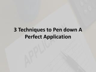 How to Write a Perfect Application in College