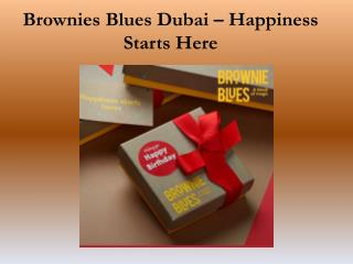 Brownies Blues Dubai – Happiness Starts Here
