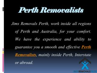 Best Reliance Smoothest Removalists in Perth