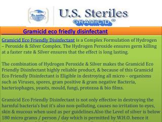 Gramicid eco friedly disinfectant