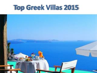 Top Holiday Vills In Greece For 2015 Trip to Greek Island |