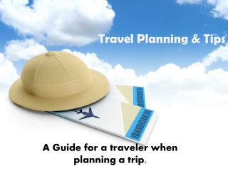 Travel planning and tips