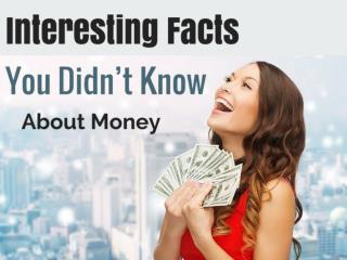 Interesting Facts You Didn't Know About Money