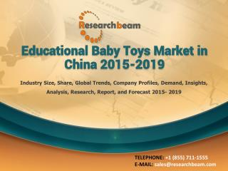Educational Baby Toys Market in China 2015-2019