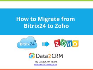 How to Migrate from Bitrix24 to Zoho Automatedly