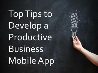Tips to Develop a Successful Enterprise App
