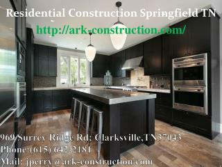 Residential Construction Springfield TN
