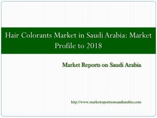Hair Colorants Market in Saudi Arabia: Market Profile