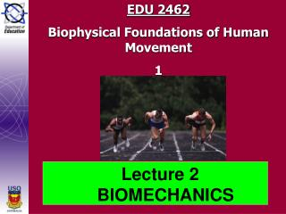 EDU 2462 Biophysical Foundations of Human Movement  1