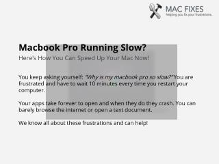 Macbook Pro Running Slow by Macfixes.com