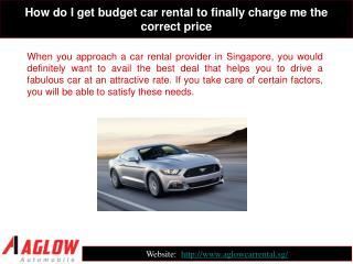 How do I get budget car rental to finally charge me the corr