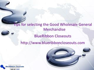 Tips for selecting the Good Wholesale General Merchandise
