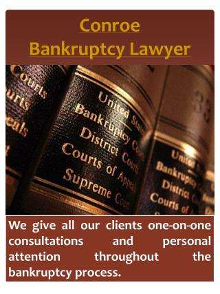 Conroe Chapter 7 Bankruptcy Attorney