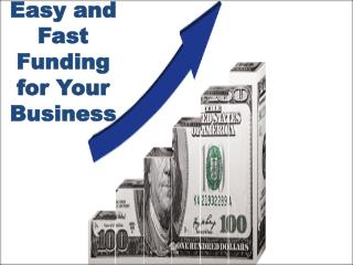Easy and Fast Funding for Your Business