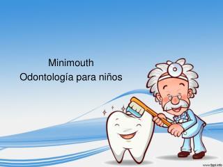 Minimouth – Odontología para niños