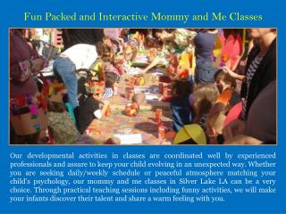 Fun Packed and Interactive Mommy and Me Classes