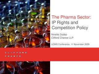 The Pharma Sector:  IP Rights and Competition Policy