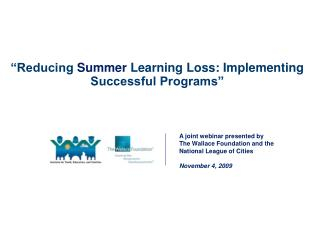 """Reducing  Summer  Learning Loss: Implementing Successful Programs"""