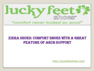 Ziera Shoes: Comfort Shoes with a Great Feature of Arch Supp