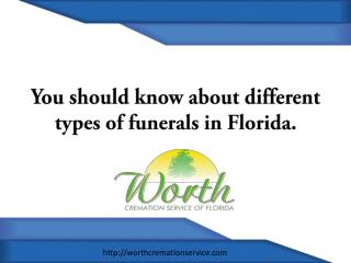 Different types of funerals in Florida