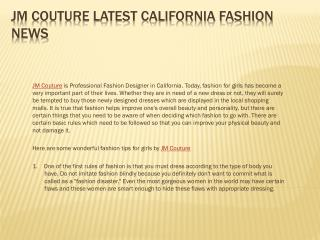 JM Couture Latest California Fashion News