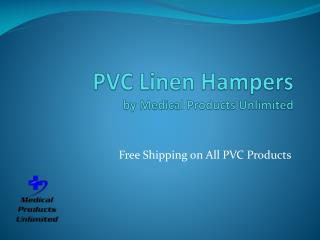 PVC Linen Hampers - Medical Products Unlimited