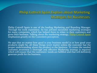 Philip Cottrell Spain Explain about Marketing Strategies for Businesses