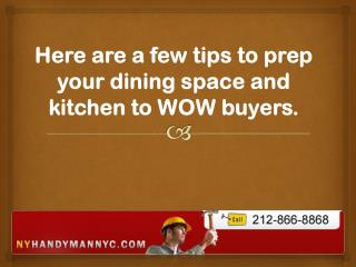 Here are a few tips to prep your dining space and kitchen