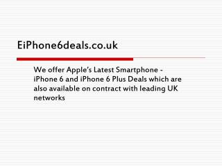 iPhone 6 Deals by Eiphone6deals