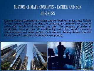 CUSTOM CLIMATE CONCEPTS - FATHER AND SON BUSINESS